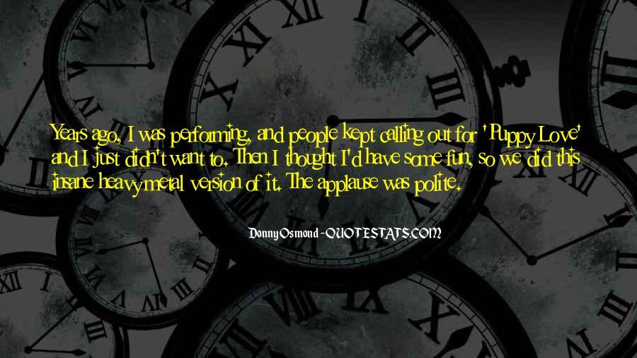 Donny Osmond Quotes #617752