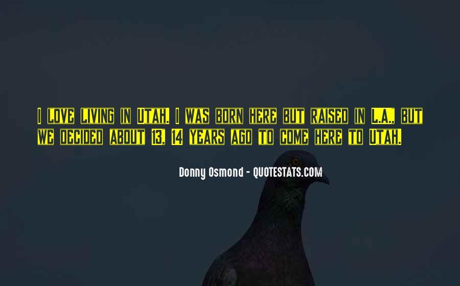 Donny Osmond Quotes #640112