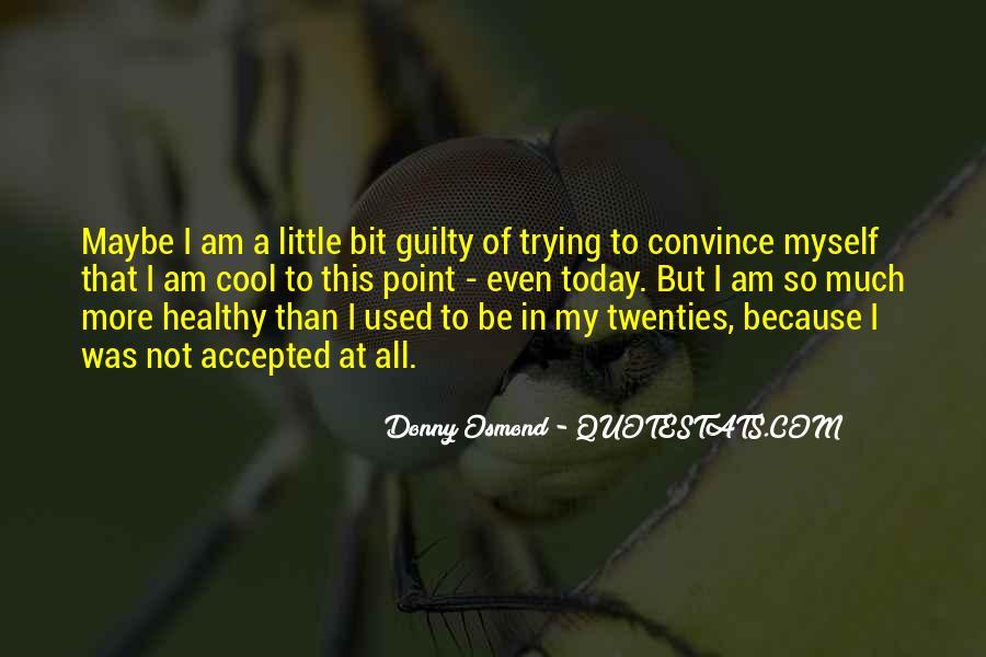 Donny Osmond Quotes #751678