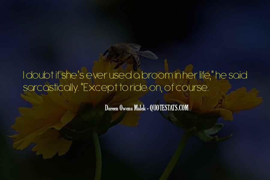 Doreen Owens Malek Quotes #1626768