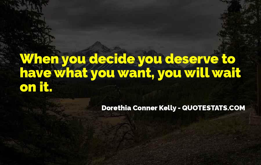 Dorethia Conner Kelly Quotes #882160