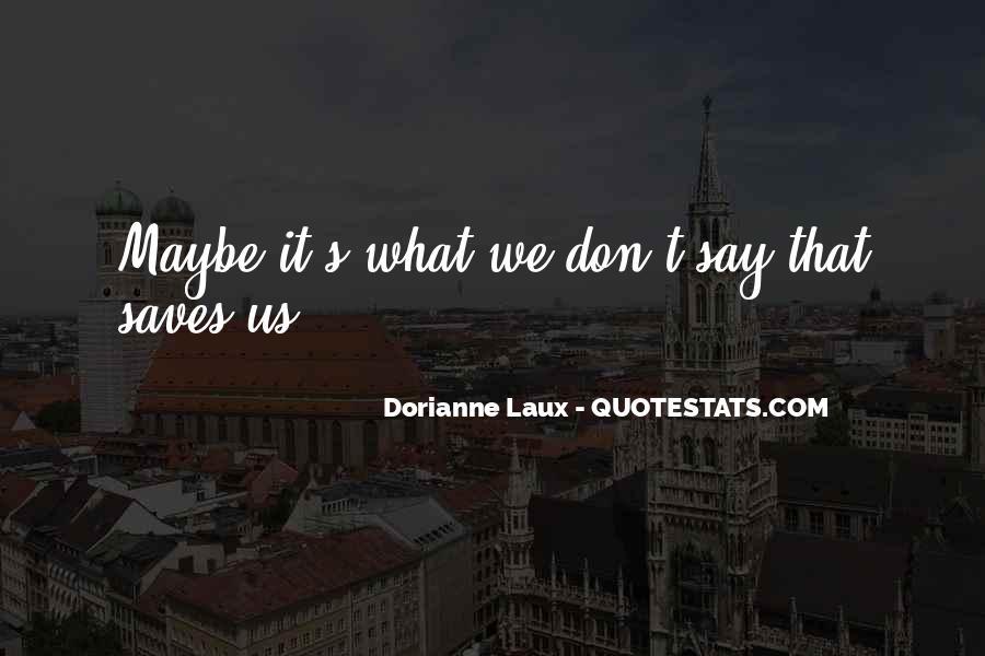 Dorianne Laux Quotes #334920