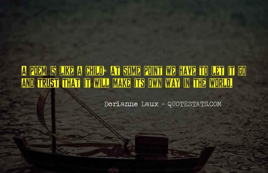 Dorianne Laux Quotes #740635