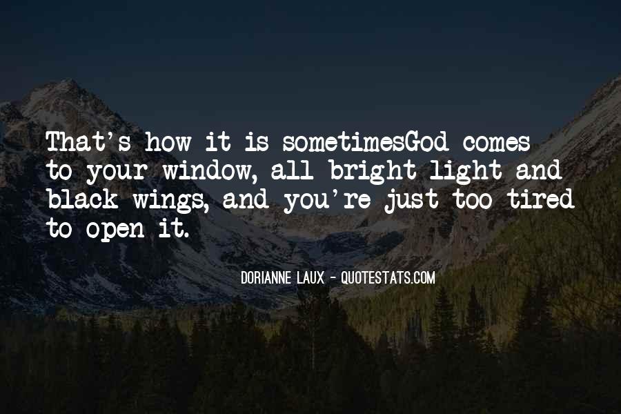 Dorianne Laux Quotes #745954