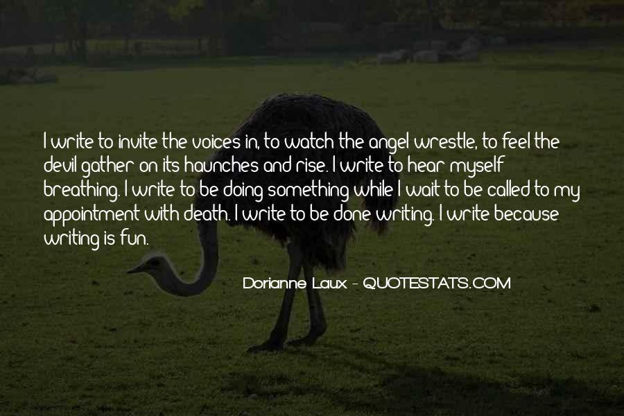 Dorianne Laux Quotes #910428