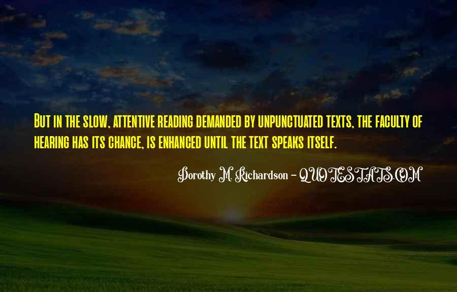 Dorothy M. Richardson Quotes #1161666