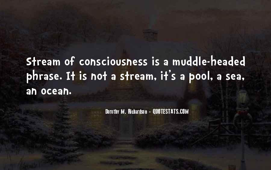 Dorothy M. Richardson Quotes #927109