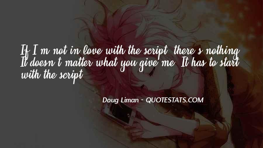 Doug Liman Quotes #154276