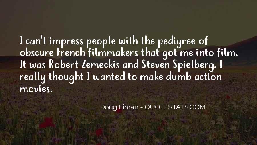 Doug Liman Quotes #1780490