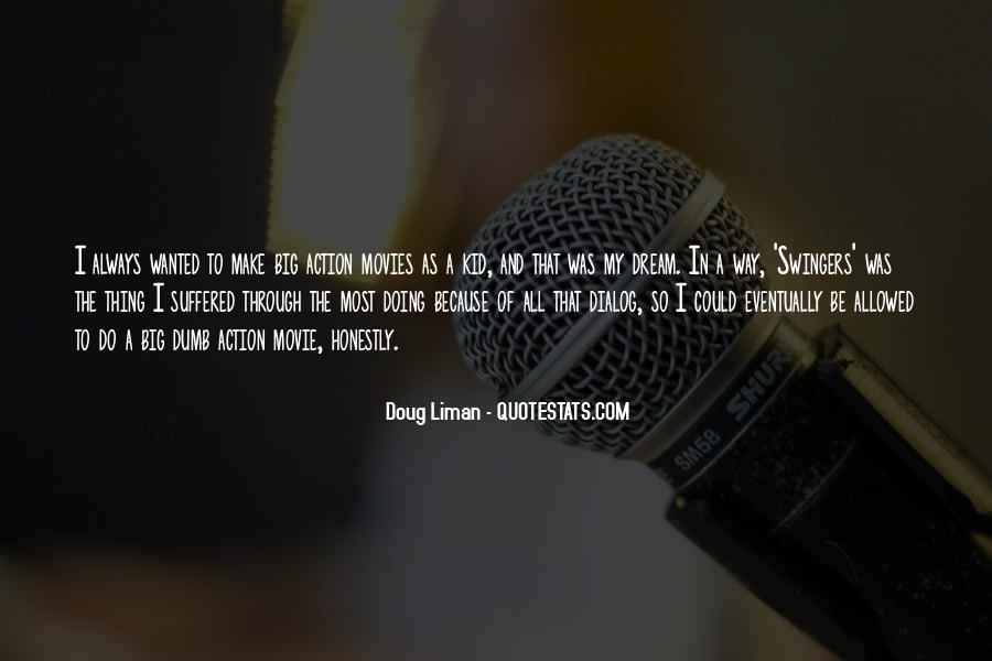 Doug Liman Quotes #1860570