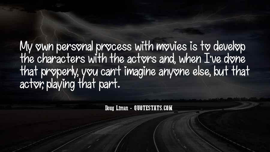 Doug Liman Quotes #460900