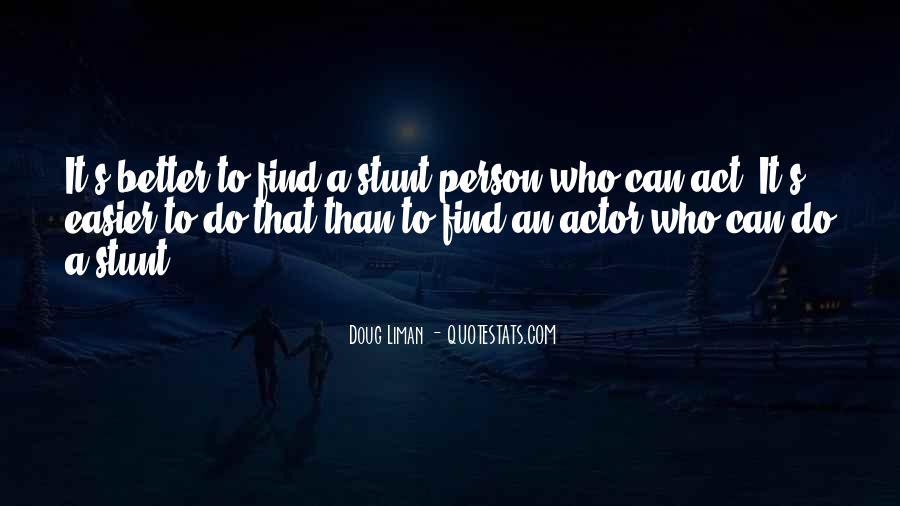 Doug Liman Quotes #672158