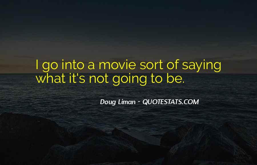 Doug Liman Quotes #734093