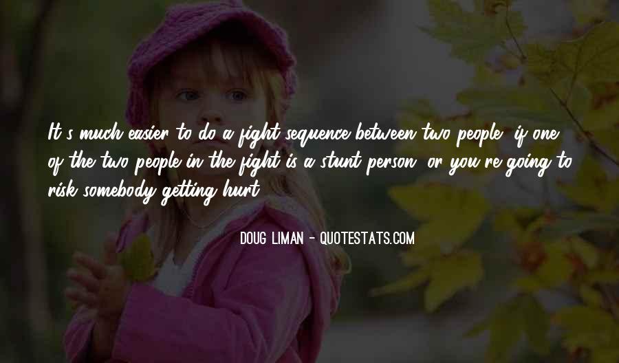 Doug Liman Quotes #79496