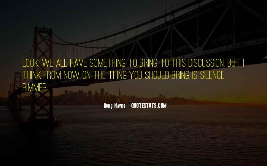Doug Naylor Quotes #303887