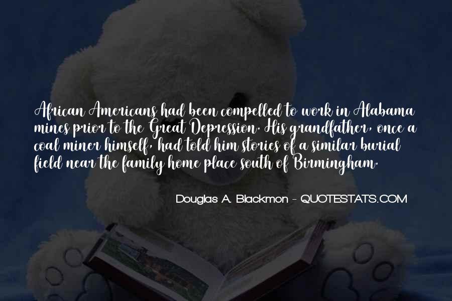 Douglas A. Blackmon Quotes #1398395