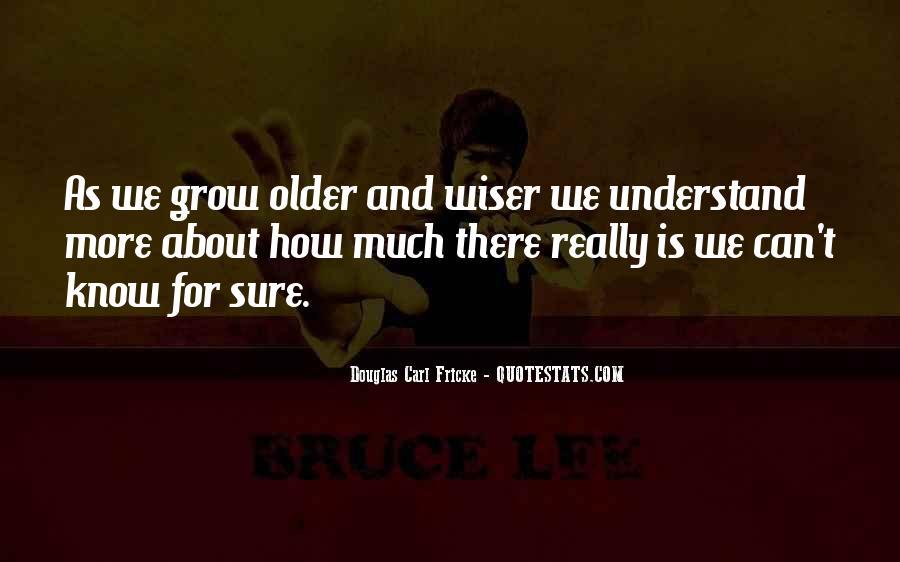 Douglas Carl Fricke Quotes #767945