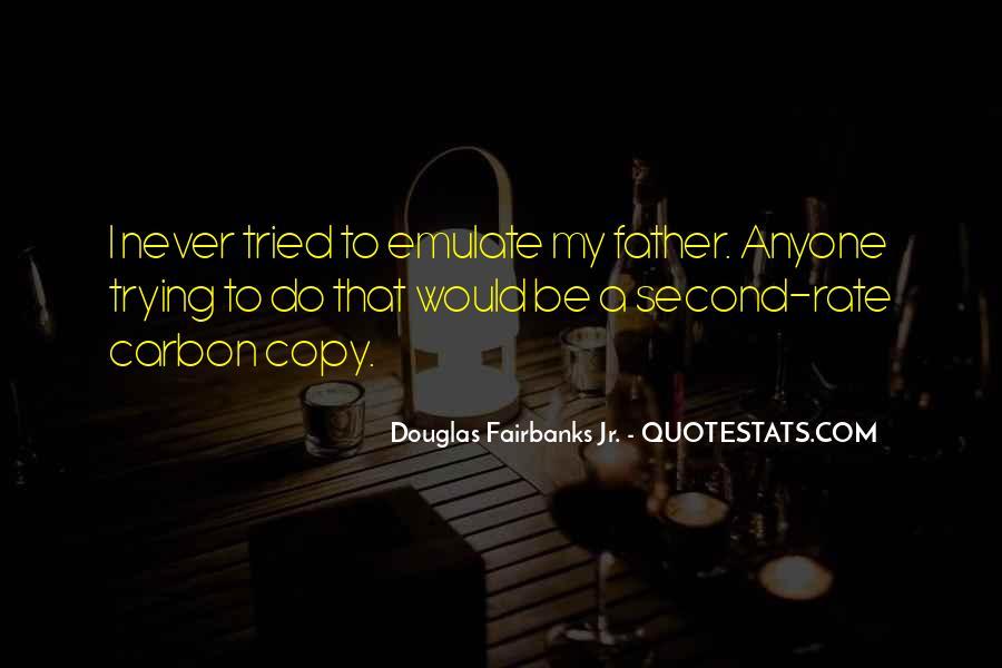 Douglas Fairbanks Jr. Quotes #1521254