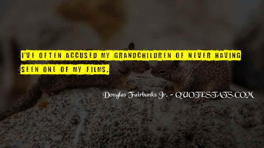 Douglas Fairbanks Jr. Quotes #502604
