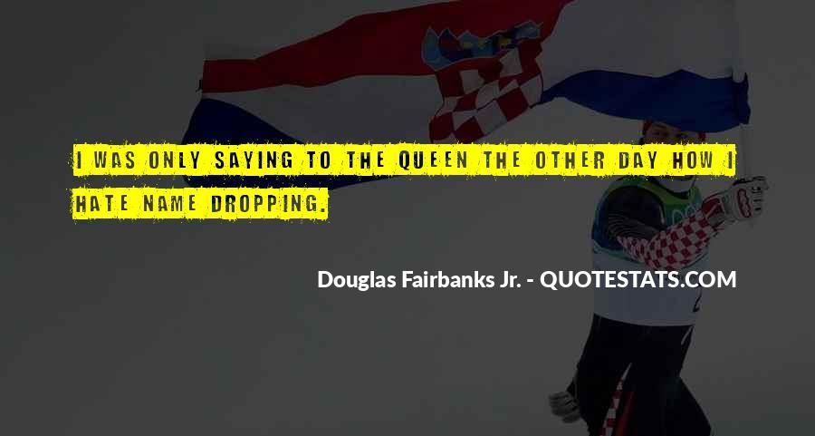 Douglas Fairbanks Jr. Quotes #682096