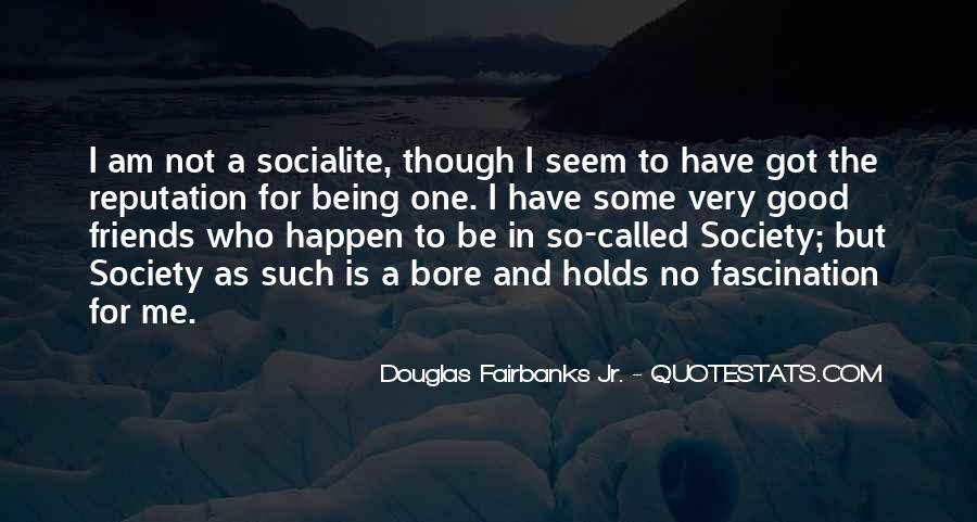 Douglas Fairbanks Jr. Quotes #771031