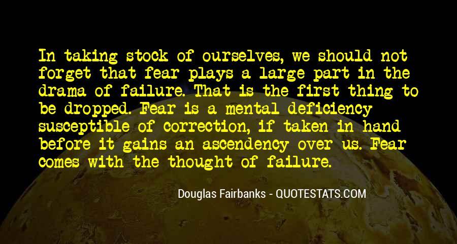 Douglas Fairbanks Quotes #1237263