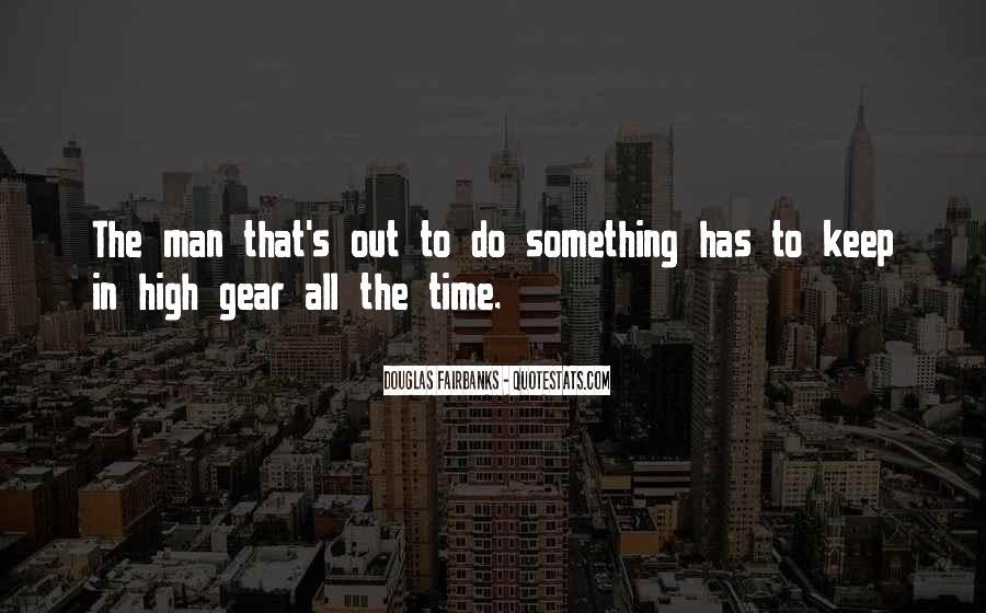Douglas Fairbanks Quotes #1810862