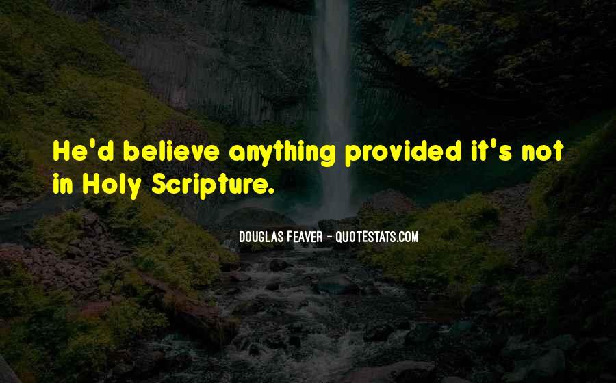 Douglas Feaver Quotes #1480748