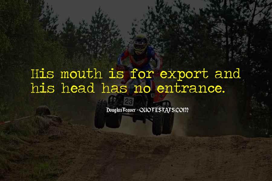 Douglas Feaver Quotes #1800704