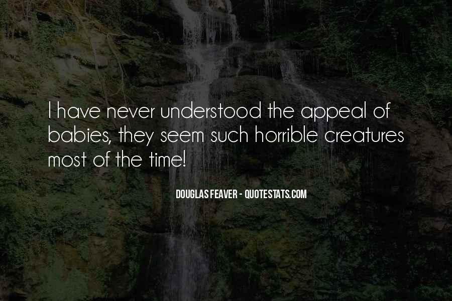 Douglas Feaver Quotes #555415