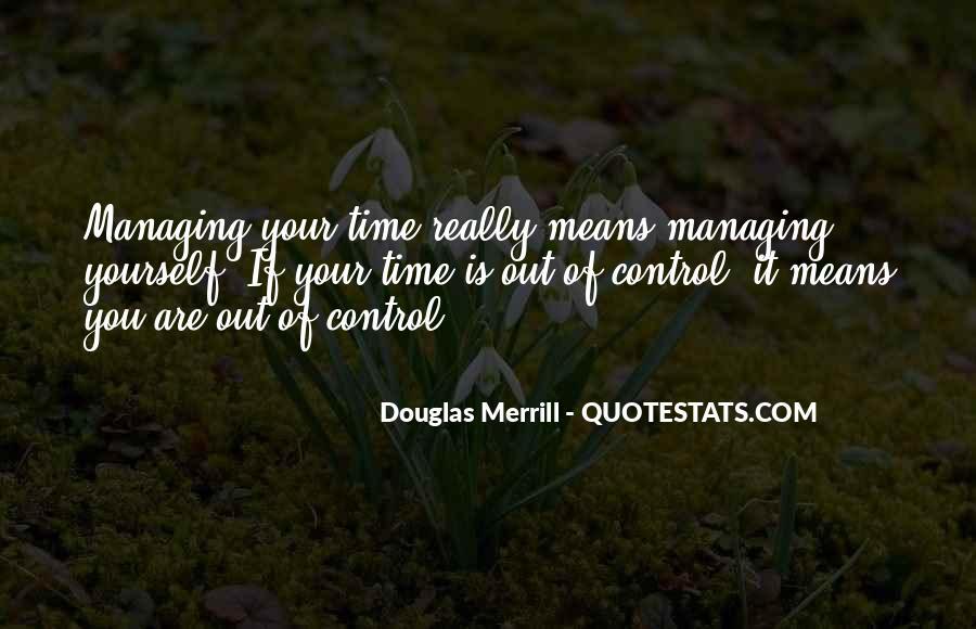 Douglas Merrill Quotes #706894