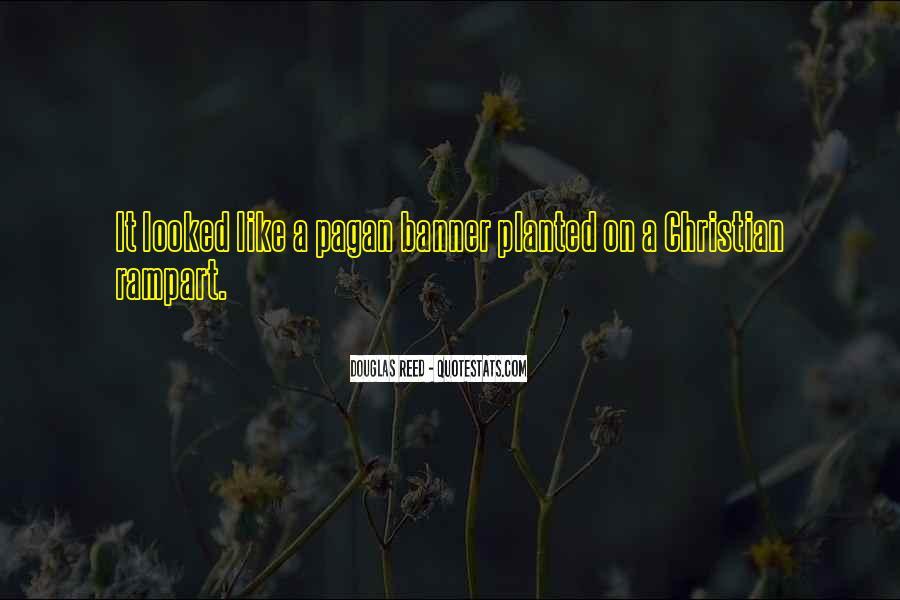 Douglas Reed Quotes #1434148