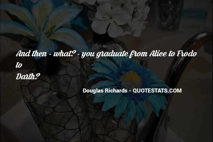 Douglas Richards Quotes #1638623