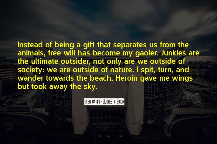 Drew Gates Quotes #1528938