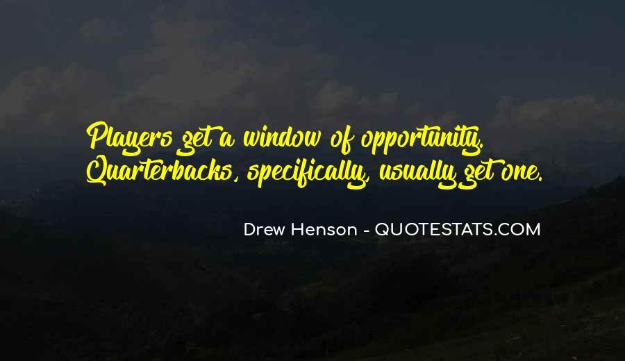Drew Henson Quotes #1597945