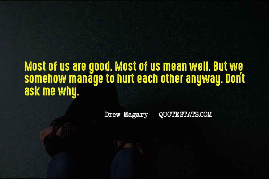 Drew Magary Quotes #1188073
