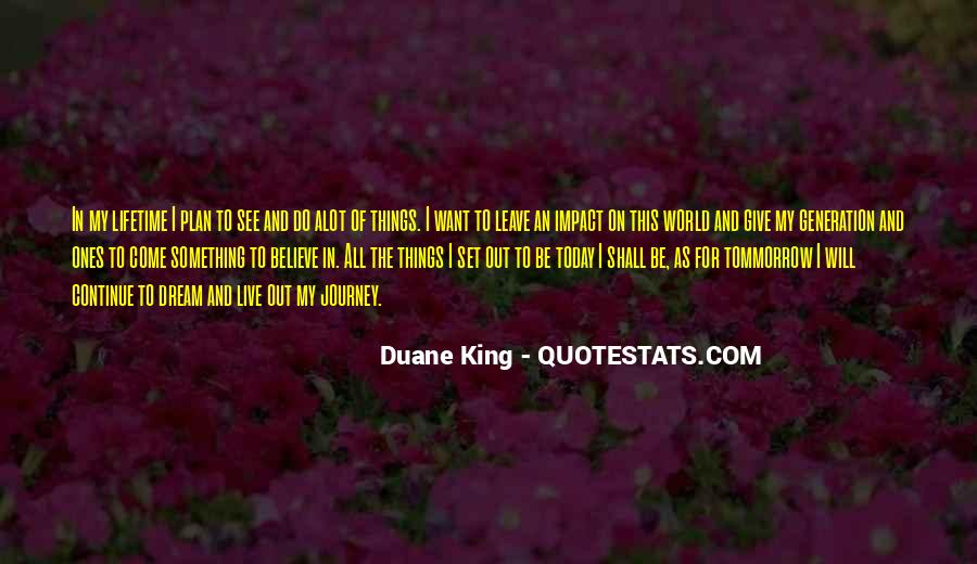 Duane King Quotes #1481781