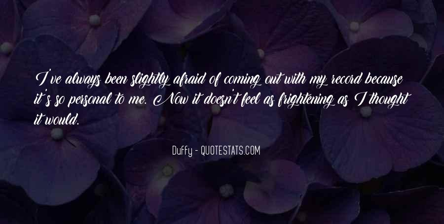 Duffy Quotes #967396