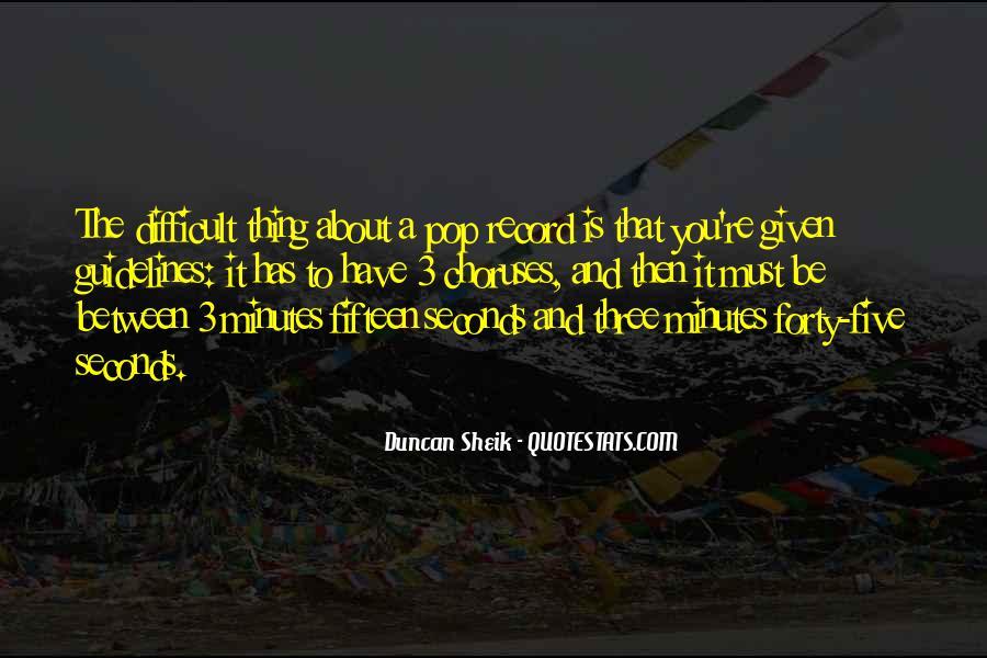 Duncan Sheik Quotes #1084862