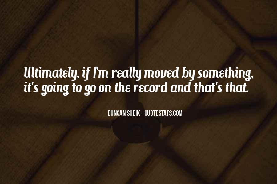 Duncan Sheik Quotes #1446799