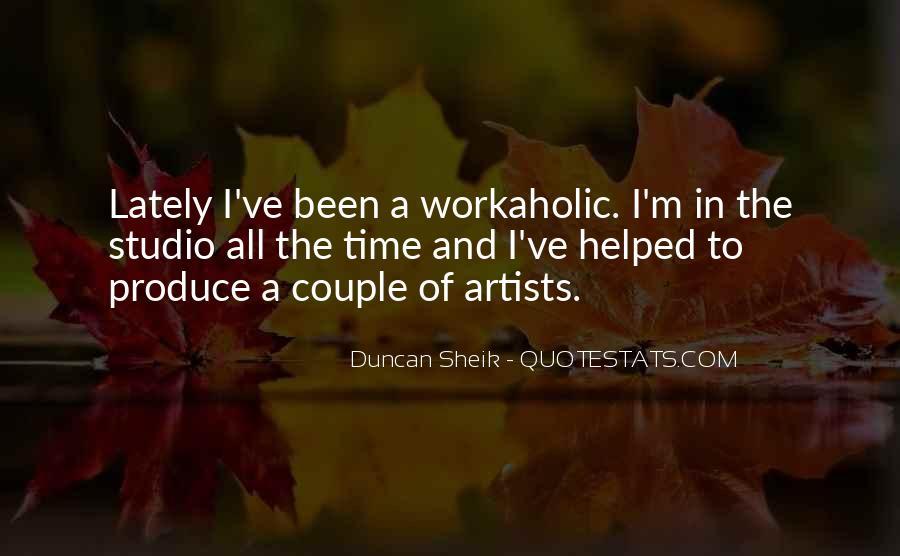 Duncan Sheik Quotes #1526527