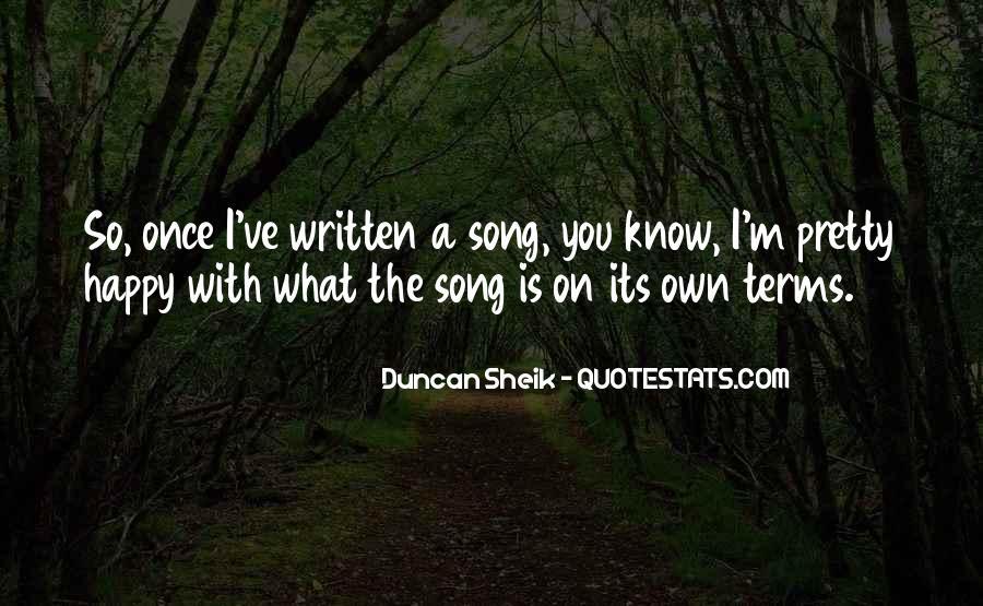 Duncan Sheik Quotes #1577417
