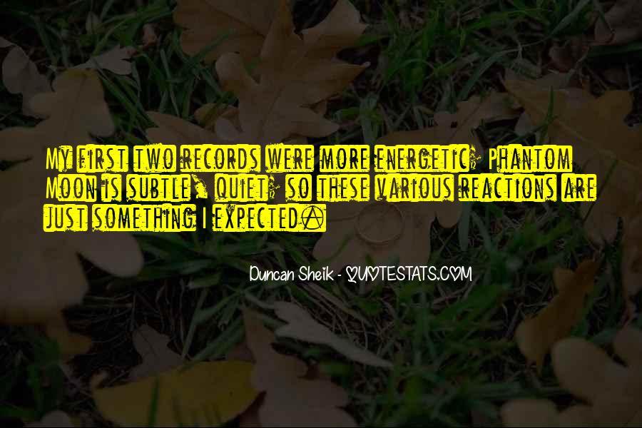 Duncan Sheik Quotes #179196
