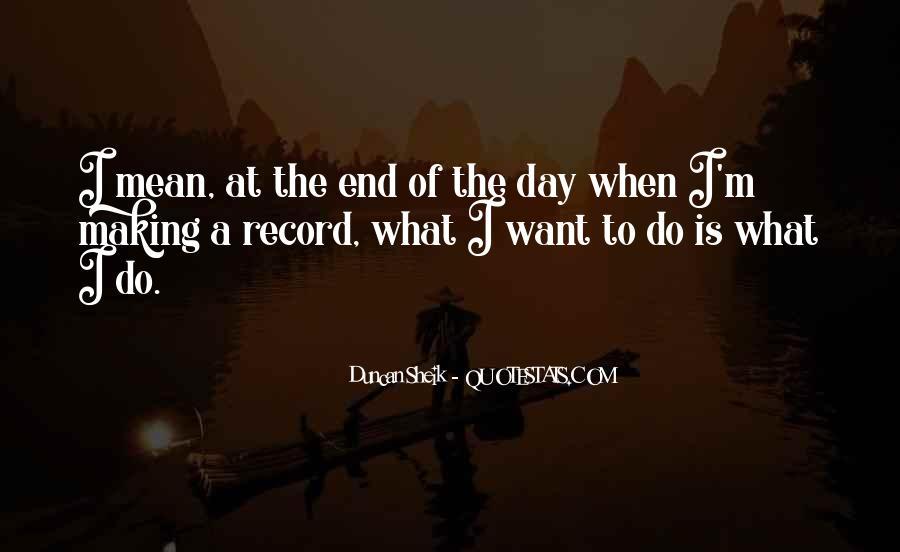Duncan Sheik Quotes #263045