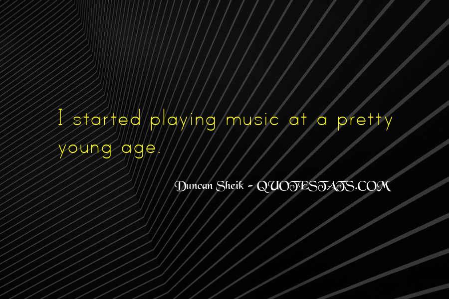 Duncan Sheik Quotes #468626