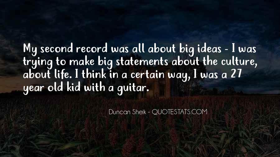Duncan Sheik Quotes #651531