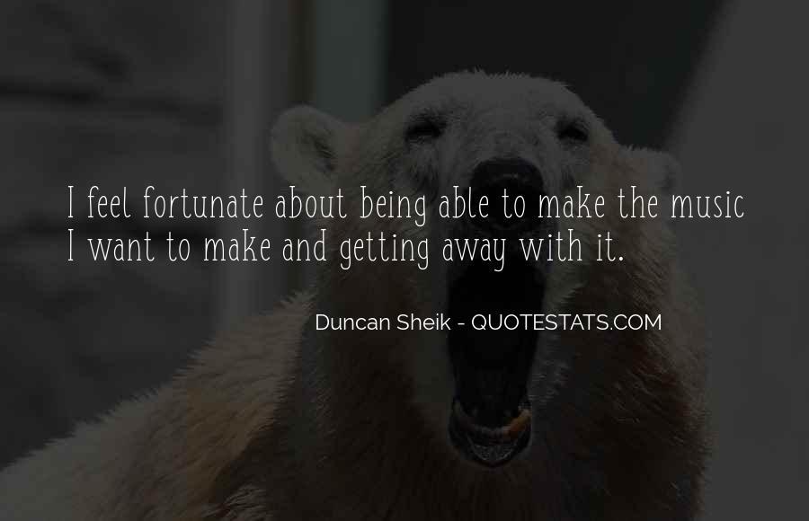Duncan Sheik Quotes #711719