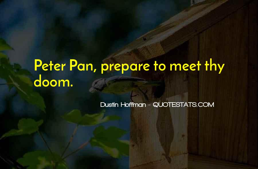 Dustin Hoffman Quotes #1254754