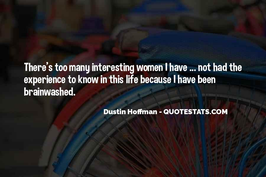 Dustin Hoffman Quotes #1524301