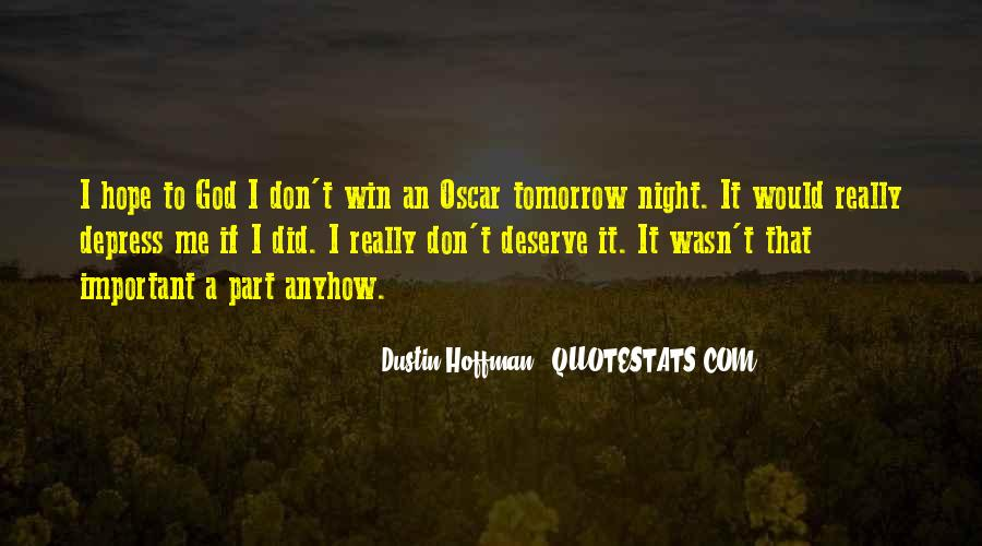 Dustin Hoffman Quotes #1549102